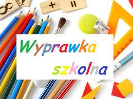 """""""Wyprawka szkolna"""" w roku szkolnym 2019/2020"""